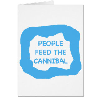 People feed the cannibal .png card