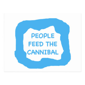 People feed the cannibal .png postcard