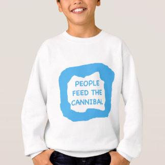 People feed the cannibal .png sweatshirt