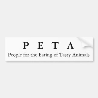 People for the Eating of Tasty Animals, P   E  ... Car Bumper Sticker