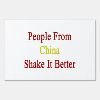 People From China Shake It Better Yard Sign