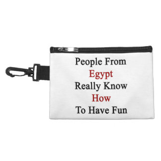 People From Egypt Really Know How To Have Fun Accessory Bag