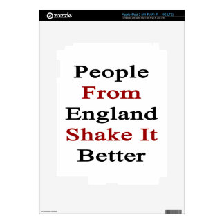 People From England Shake It Better Decal For iPad 3