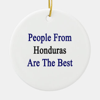 People From Honduras Are The Best Christmas Tree Ornaments