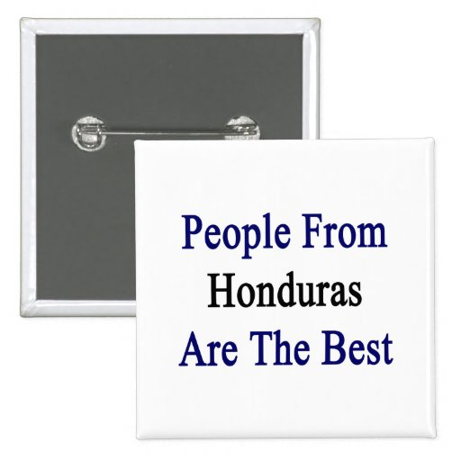People From Honduras Are The Best Pins