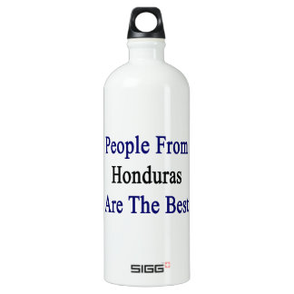 People From Honduras Are The Best SIGG Traveler 1.0L Water Bottle