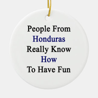 People From Honduras Really Know How To Have Fun Christmas Tree Ornaments