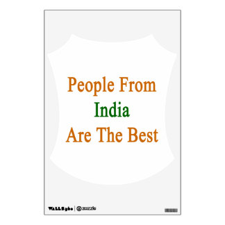 People From India Are The Best Room Sticker