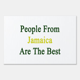 People From Jamaica Are The Best Sign