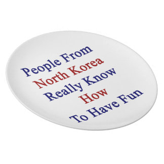 People From North Korea Really Know How To Have Fu Plate