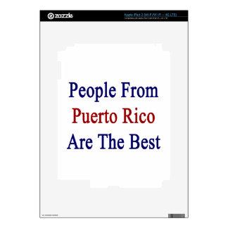 People From Puerto Rico Are The Best Decal For iPad 3