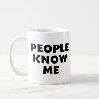 People Know Me Coffee Mug