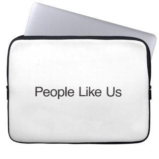 People Like Us Laptop Computer Sleeves
