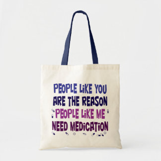 People like you are why... tote bag