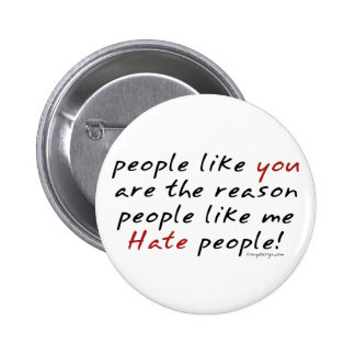 People Like You Hate People Button