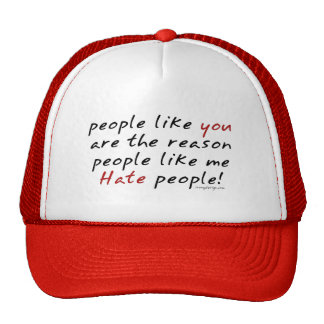 People Like You Hate People Hat