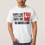 People Like YOU T-Shirt