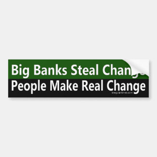 People Make Real Change Bumper Sticker