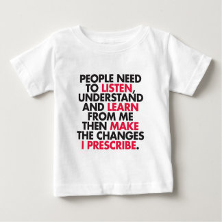 People Need to Listen... Baby T-Shirt