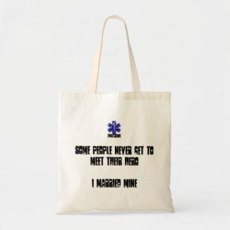 People Never Get To Meet Their Hero I Married Mine Tote Bag
