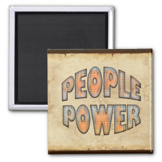 People Power Independence Motivation Gift 2 Inch Square Magnet