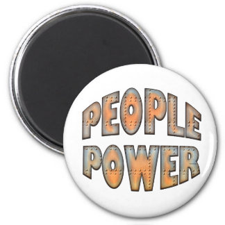People Power Independence Motivation Gift Magnet
