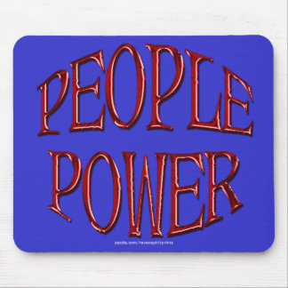 People Power Independence Motivation Gift Mouse Pad