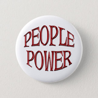 People Power Independence Motivation Gift Pinback Button