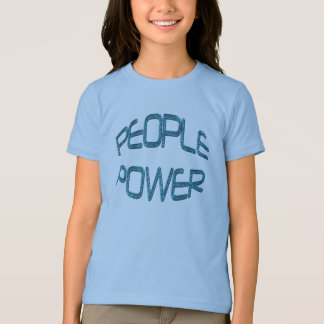 People Power Independence Motivation Gift T-Shirt