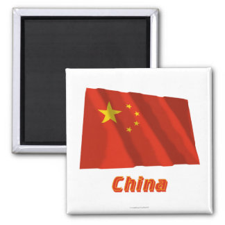 People s Republic of China Waving Flag with Name Fridge Magnets