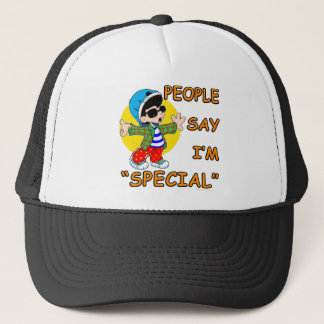 People Say I'm Special Trucker Hat
