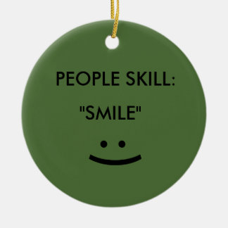 People Skill Smile Christmas Ornament
