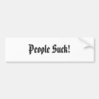 People Suck! Bumper sticker Car Bumper Sticker