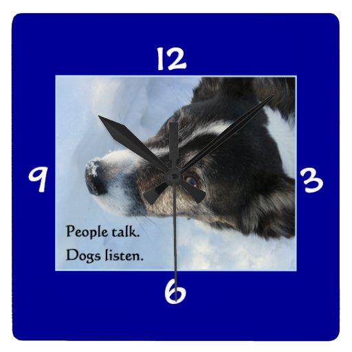 People Talk - Dogs Listen Clock
