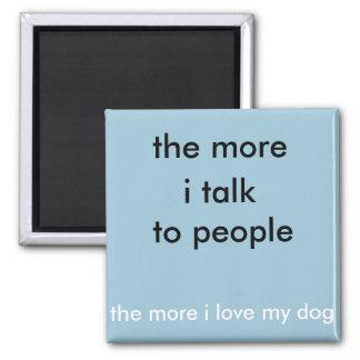 People talk magnet