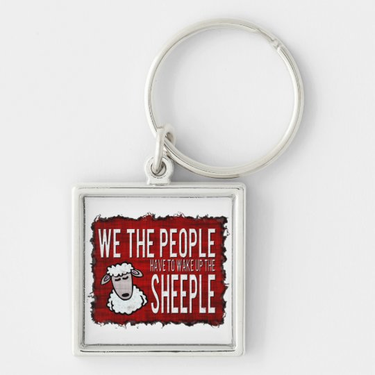 People Wake up Sheeple Keychain