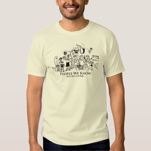 People We Know T-Shirt