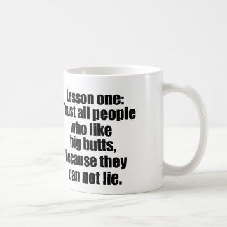 People who like big butts, can not lie classic white coffee mug