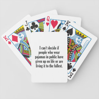 People Who Wear Pajamas In Public Bicycle Playing Cards