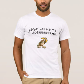 People will never understand me T-Shirt