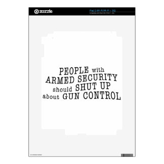 People with armed security should shut up decals for iPad 2