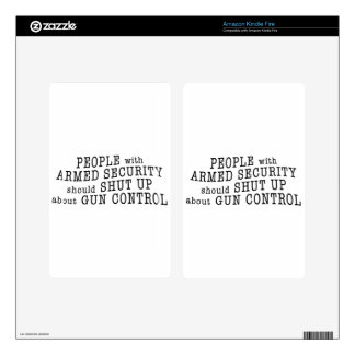 People with armed security should shut up kindle fire decal