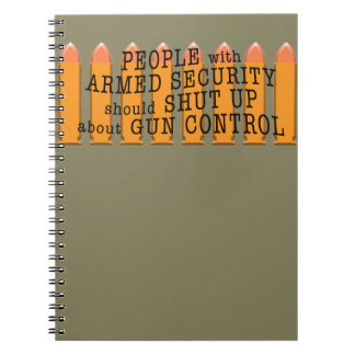 People with armed security should shut up notebook