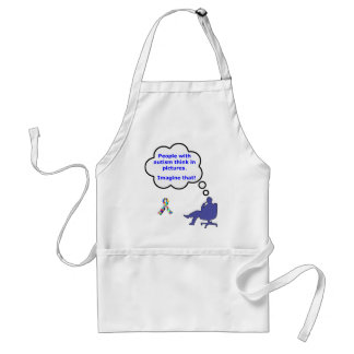 People with Autism think in pictures Adult Apron