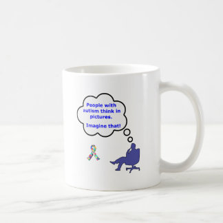 People with Autism think in pictures Coffee Mug