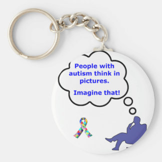 People with Autism think in pictures Keychain