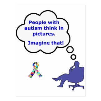 People with Autism think in pictures Postcard