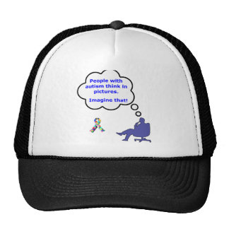 People with Autism think in pictures Trucker Hat