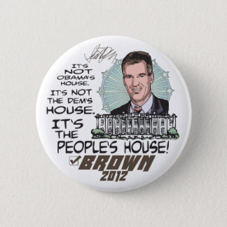 People's House Scott Brown 4 President 2012 Button