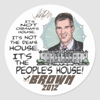 People's House Scott Brown 4 President 2012 Classic Round Sticker